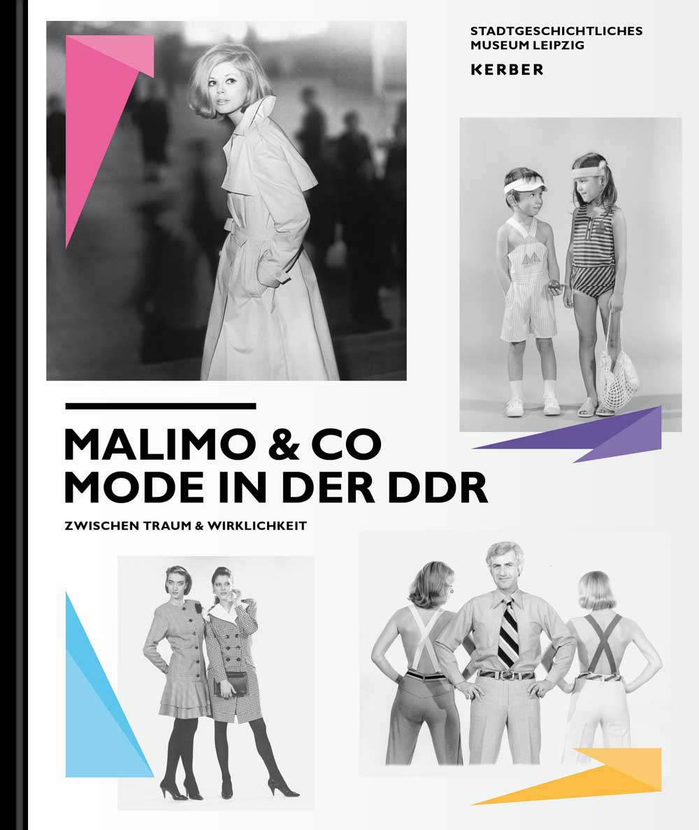 Malimo & Co. Mode in der DDR