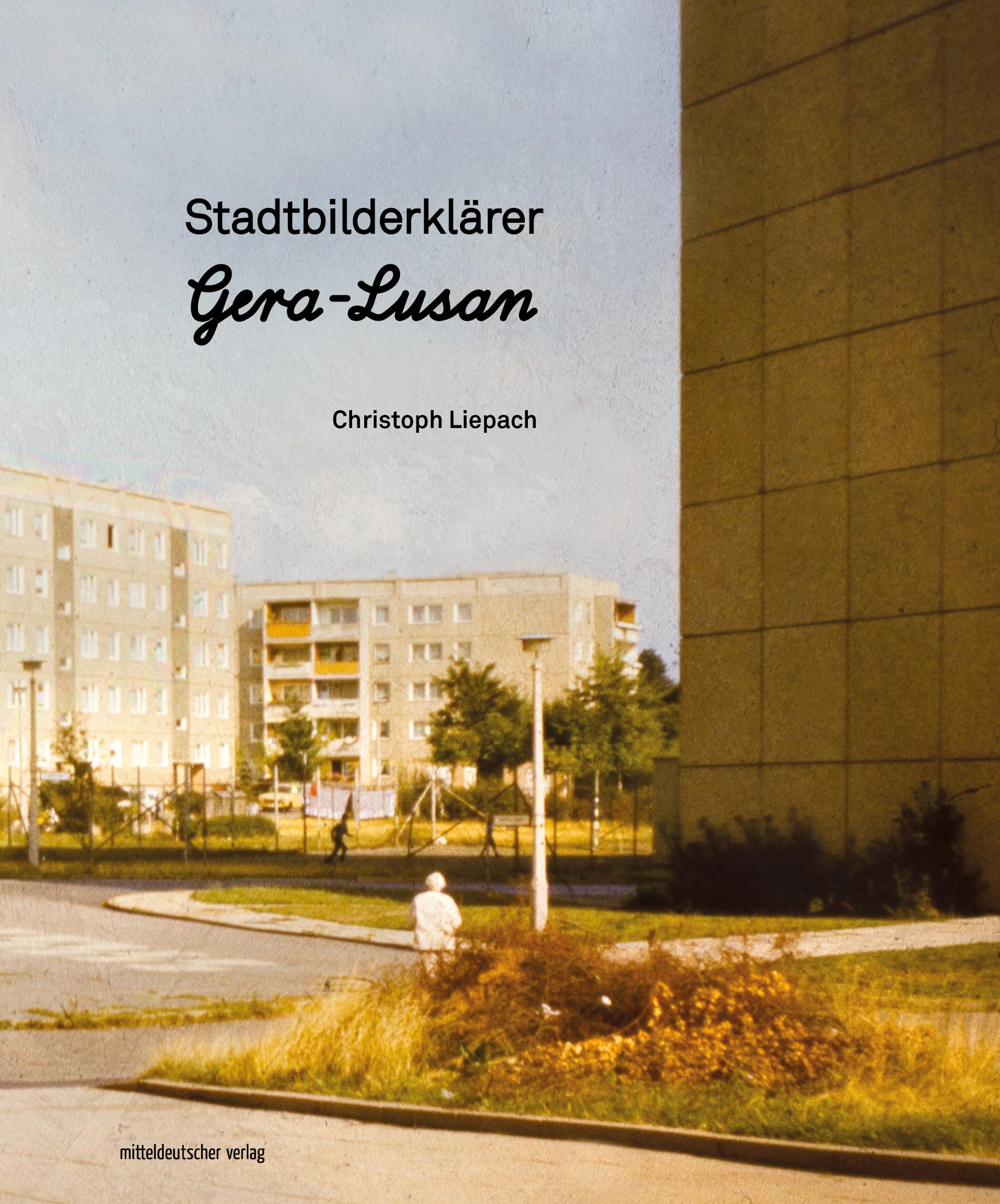 Stadtbilderklärer Gera-Lusan