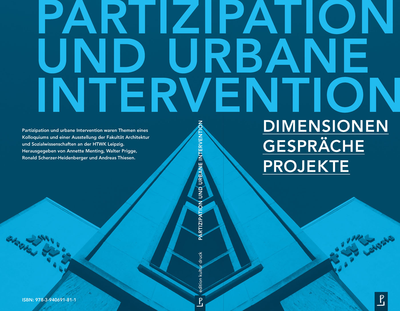 »Partizipation und urbane Intervention« Dimensionen / Gespräche / Projekte