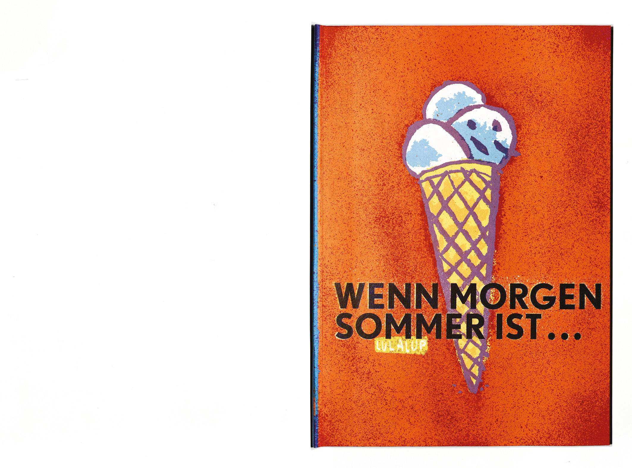 """""""Wenn morgen Sommer ist …"""""""