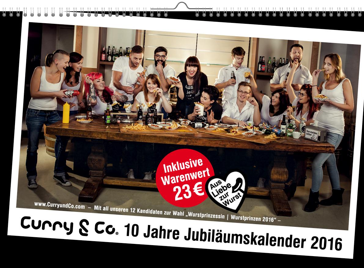 Curry & Co. 10 Jahre – Jubiläumskalender – mit der Wahl zur ersten Wurstprinzessin /zum ersten Wurstprinzen
